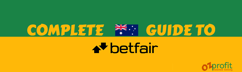 Complete Guide to Betfair Australia - Featured Image