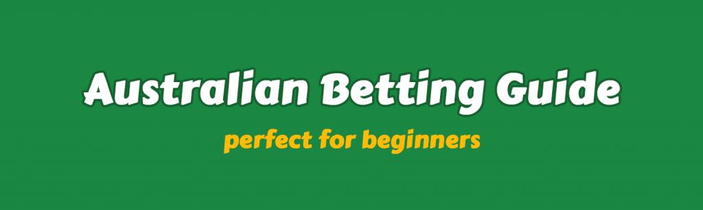 Australian Betting Guide